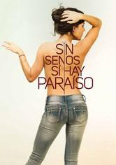 Sin senos sí hay paraíso
