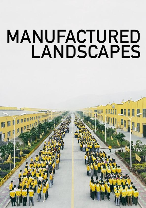 Manufactured Landscapes poster