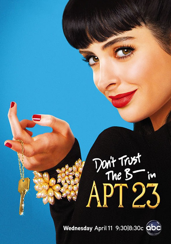 Don't Trust the B---- in Apartment 23 - en streaming