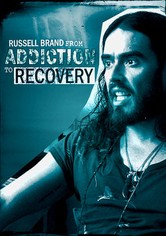 Russell Brand - From Addiction to Recovery